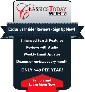 Sign Up for Classics Today Insider only $49 a Year!